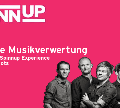 Share Your Spinnup Experience mit den Donots! Thema: Digitale Musikverwertung