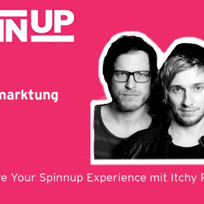 Share Your Spinnup Experience mit Itchy Poopzkid! Thema: Selbstvermarktung vs. Label