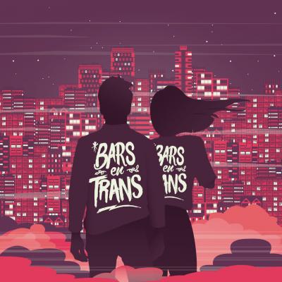 Les Bars en Trans 2019 t'attendent.