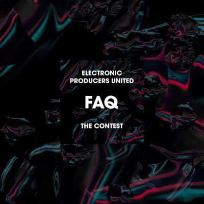 FAQ zu Electronic Producers United – The Contest