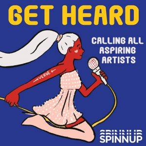 Get Heard Through Tenacity! (A Verve X Spinnup collaboration)